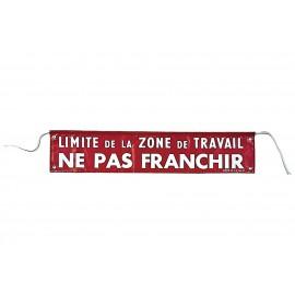 """Banderole de signalisation """"limite zone de travail"""""""